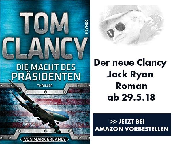 Die Macht des Präsidenten - Tom Clancy ab 29.05.2018